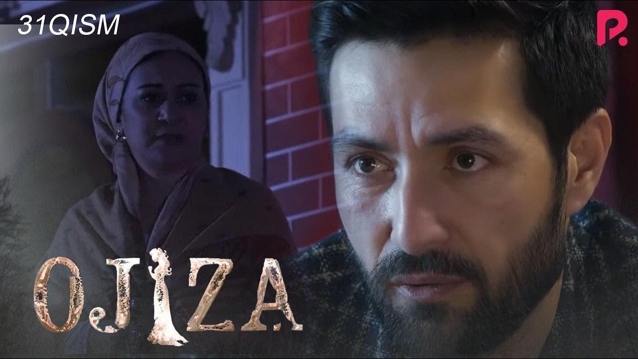 Ojiza (o'zbek serial) | Ожиза (узбек сериал) 31-qism
