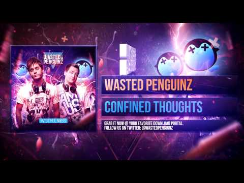 Клип Wasted Penguinz - Confined Thoughts