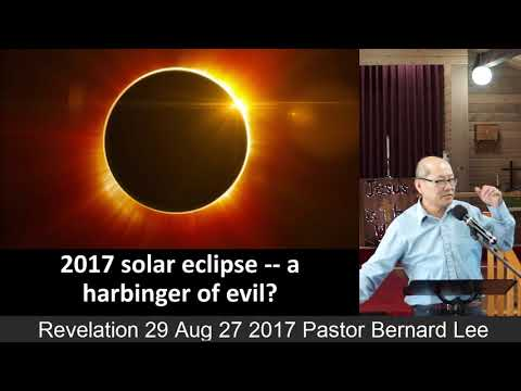 Revelation 29 Aug 27 2017 Pastor Bernard Lee