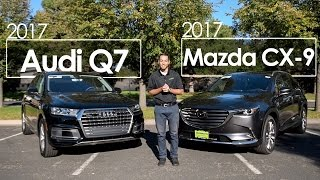 2017 Mazda CX 9 Signature vs. 2017 Audi Q7 Comparison Driving Reviews
