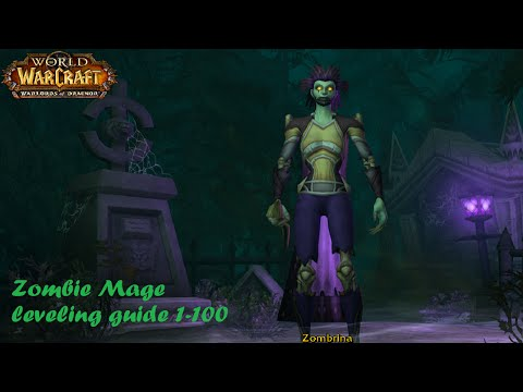 Let's play World of Warcraft: Warlords of Draenor - Undead Mage lvl 1-100 part.1