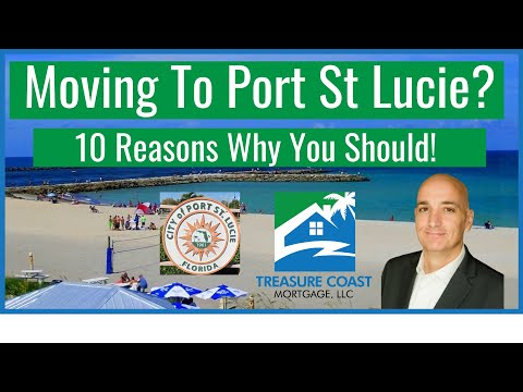 Moving To Port St Lucie - 10 Reasons Why You Should
