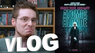 Vlog - Atomic Blonde