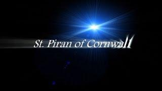 Saint Piran of Cornwall, FULL film (30 MINS), early Christian Saints