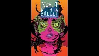 NO. 1 WITH A BULLET by Jacob Semahn & Jorge Corona, Comic trailer | Image Comics
