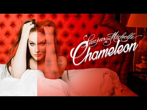 Laura Michelle - Chameleon (Official Video)