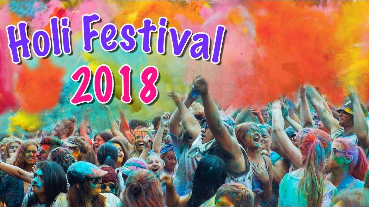 Holi Festival Of Colours 2018