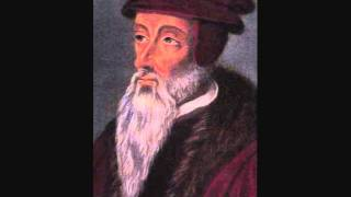 "John Calvin - Psalm 144 ""Happy is that people, whose God is the LORD."""