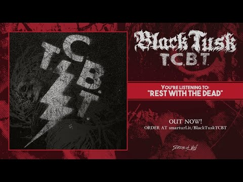 Black Tusk - Rest With The Dead