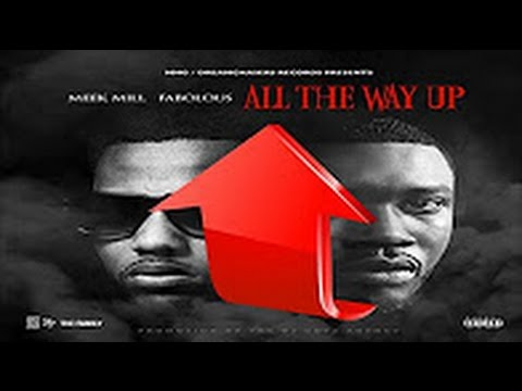 Meek Mill - All The Way Up (Drake Diss) ft. Fabolous