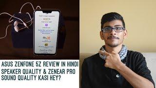 Asus ZenFone 5Z Review   Speaker & Earphone Quality