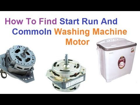 How To Find Start Run And Common On Washing Machine Motor - YouTube