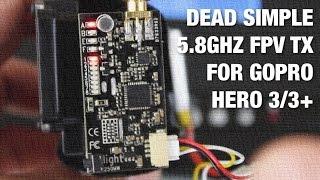 Dead Simple 5.8GHz FPV Transmitter for GoPro Hero 3/3+