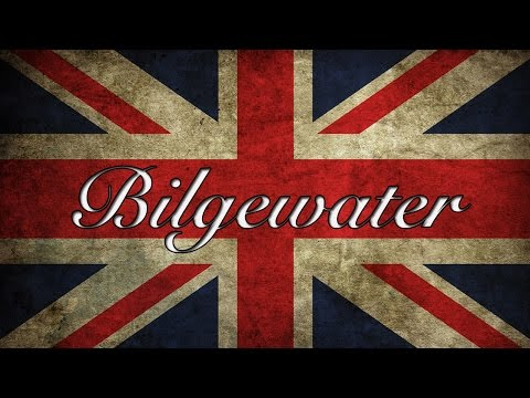 Britishisms with Bilgewater - Extended