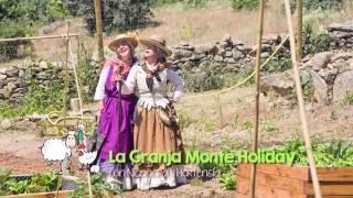 La Granja Monte Holiday. Canción de Nicanora,