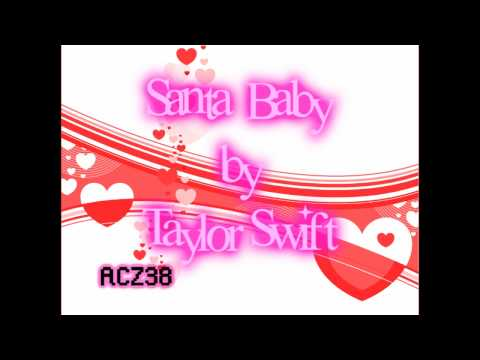 Taylor Swift - Santa Baby (Lyrics)