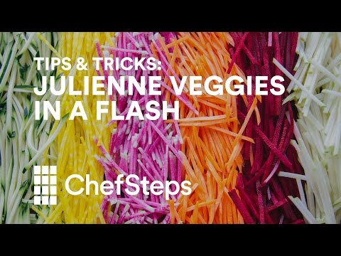 ChefSteps Tips & Tricks: Julienne Hella Veggies In A Flash