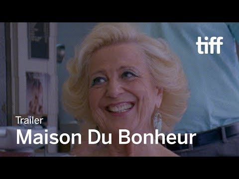 MAISON DU BONHEUR Trailer | New Release 2018