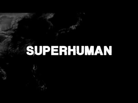 Superhuman - Wreckage (Official Version)