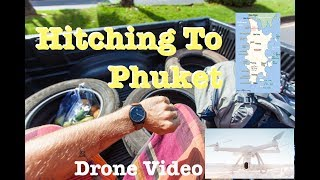 Hitchhiking to Phuket Met my friends again | follow mike in Thailand