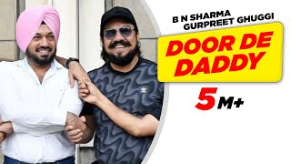 Door De Daddy | Carry on Jatta | Dialogue Promo | Gippy Grewal - B N Sharma