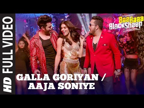 Full Video: GALLA GORIYAN - AAJA SONIYE | Kanika Kapoor, Mika Singh | Baa Baaa Black Sheep