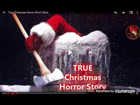 True Christmas  horror story