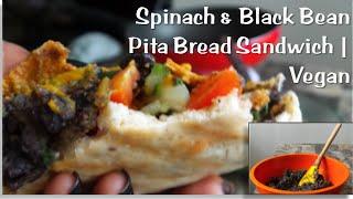 Spinach & Black Bean Pita Bread Sandwich - Vegan