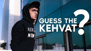 GUESS THE KEHVAT || DUDE SERIOUSLY