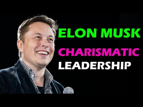 3 Ways to be a Charismatic Leader | Elon Musk
