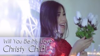 [3.76 MB] Christy ChiBi - Will You Be My Love