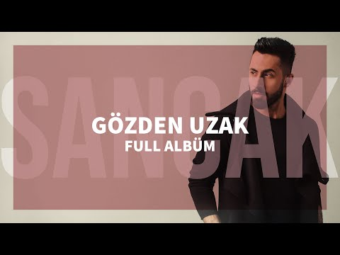Sancak - Gözden Uzak Full Albüm
