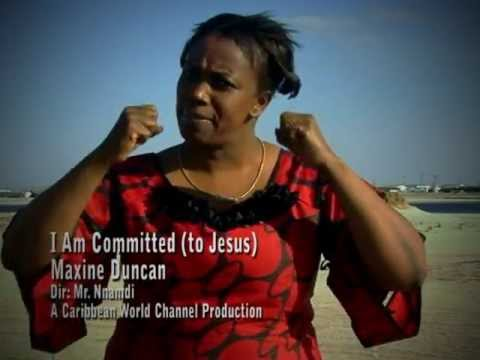Maxine Duncan_ I Am Committed (to Jesus)_ Re Edit (Official)