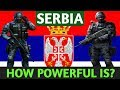 SERBIAN MILITARY POWER 2018 | SERBIAN ARMED FORCES | SERBIAN MILITARY STRENGTH