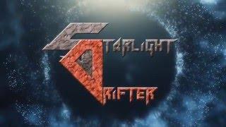 Starlight Drifter PV   NEW