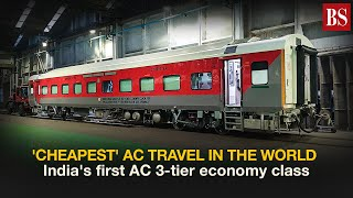 'Cheapest' AC travel in the world: India's first AC 3-tier economy class