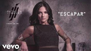 Natalia Jiménez - Escapar