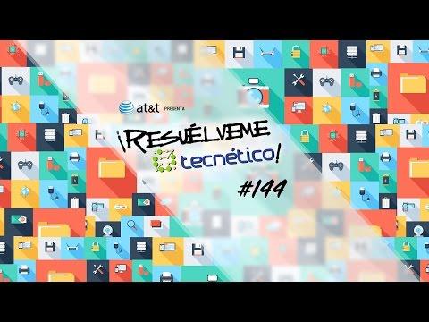 ¡Resuélveme Tecnético! por Univisión Radio - #144 (25 de Agosto de 2015)