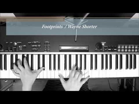 【楽譜】Footprints - Jazz Piano Solo Arrangement  with sheet music / Wayne Shorter