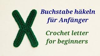 Gehäkelte Buchstaben - ¢rochet letters - Buchstabe / letter