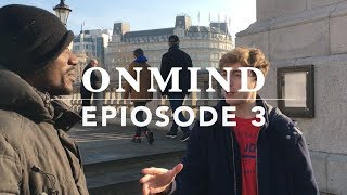 OnMind | Episode 3 | I Spy | Tomas McCabe