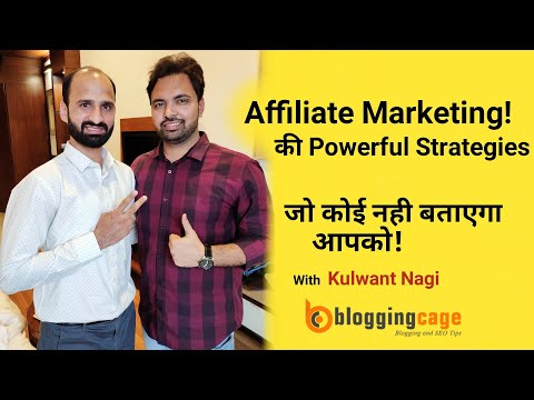 Affiliate Marketing Powerful Strategies To Make Money Online With Kulwant Nagi | BloggingCage thumbnail