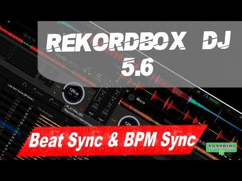 Rekordbox DJ 5.6 Beat Sync & BPM Sync