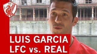Liverpool Legends vs. Real Madrid Legends: Luis Garcia back at Anfield