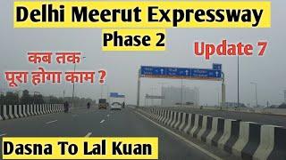 Delhi Meerut Expressway Phase 2 Update 7