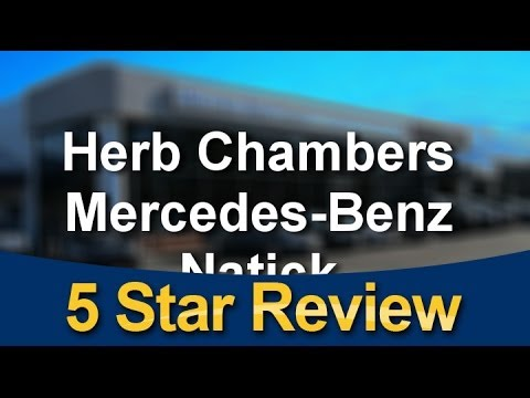 Herb Chambers Mercedes Benz Natick Review   Outstanding 5 Star Review By  Cha.