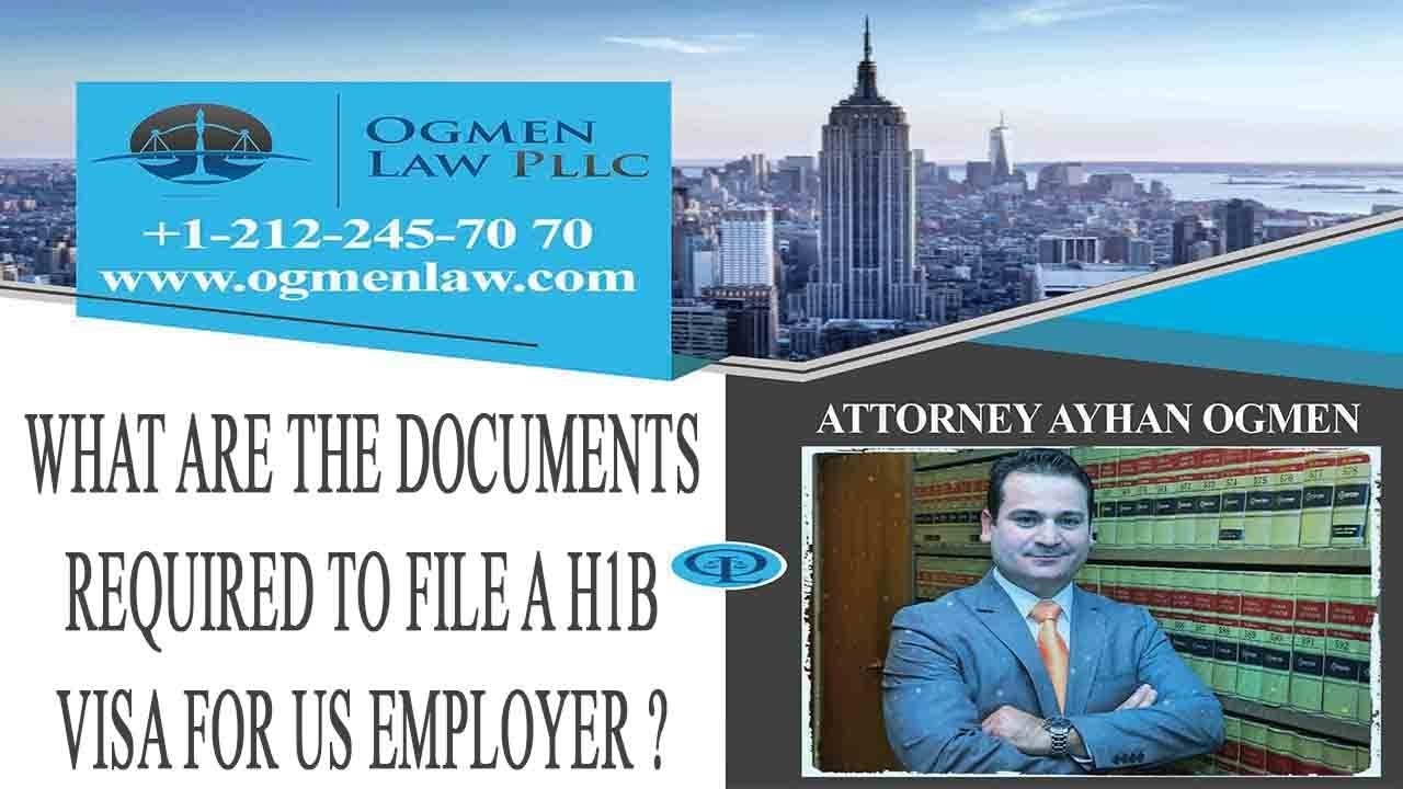 WHAT ARE THE DOCUMENTS REQUIRED TO FILE A H1B VISA FOR US