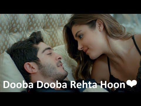 Heart Touching Song | Dooba Dooba Rehta Hoon | Hayat and Murat Song | Romantic song by Millind Gaba