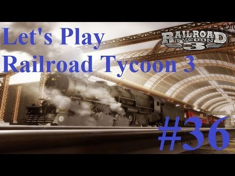 36. Let's Play Railroad Tycoon 3 - Dealing with bad choices
