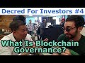 Decred For Investors #4 - What Is Blockchain Governance? - By Tai Zen & Decred Jesus